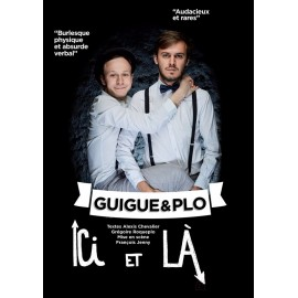 SOUPER-SPECTACLE - JE 15 NOV 2018 GUIGUE et PLO ICI et LA